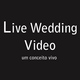 Live Wedding Vídeo